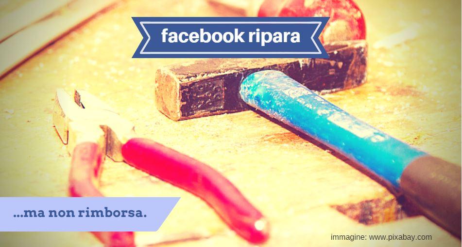 facebook ripara ma non rimborsa