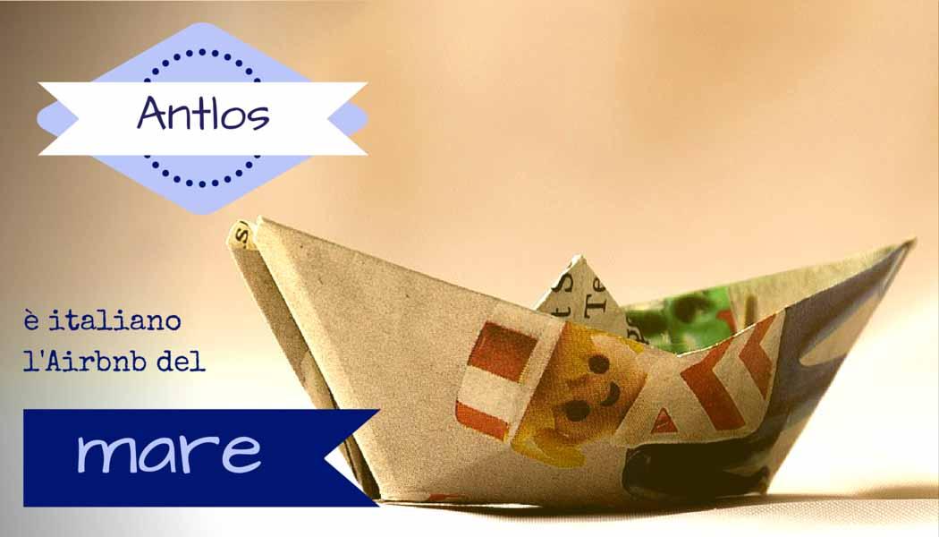 Antlos- è italiano l'Airbnb del mare - SocialWebMax