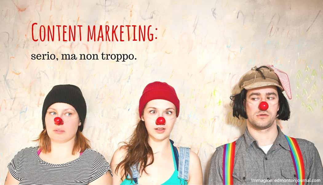 Content marketing - serio, ma non troppo - SocialWebMax