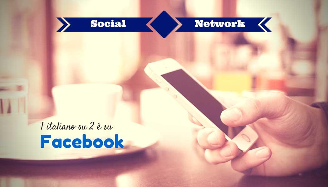 Social Network- 1 italiano su 2 è su Facebook- SocialWebMax