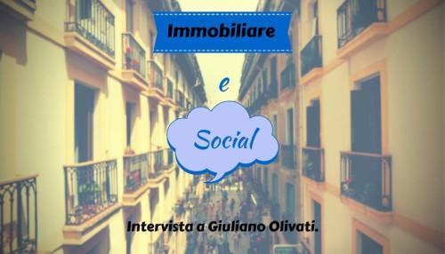 Immobiliare e Social, intervista ad Olivati - SocialWebMax
