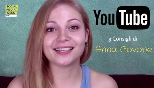 Successo con YouTube - 3 consigli di Anna Covone #smwrme - SocialWebMax