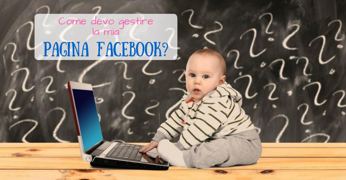 Come devo gestire la mia pagina Facebook? - SocialWebMax