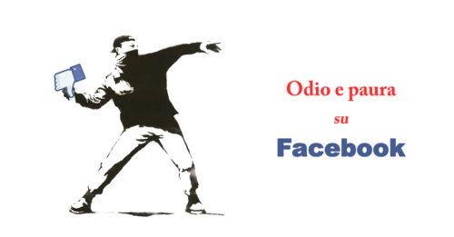 odio e paura su facebook - SocialWebMax